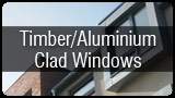 Timber/Aluminium Clad Windows