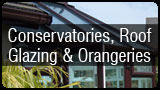 Conservatories, Roof Glazing & Orangeries